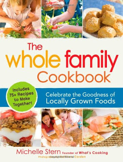 Book Review (and Recipe): The Whole Family Cookbook