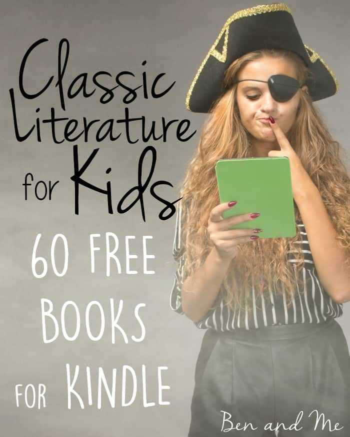 Classic Literature for Kids -- 60 Free Books for Kindle