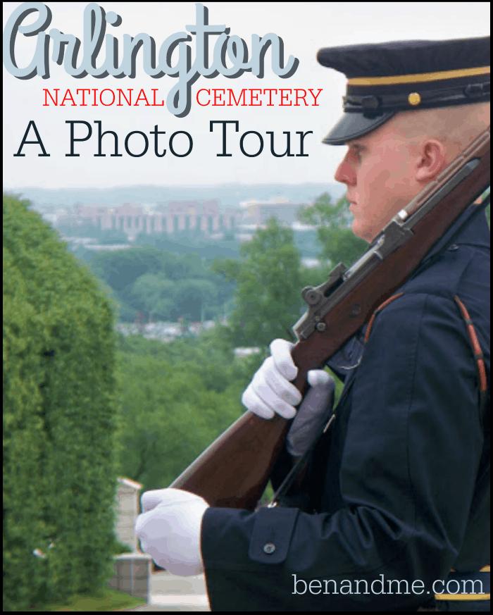 Arlington National Cemetery — A Photo Tour