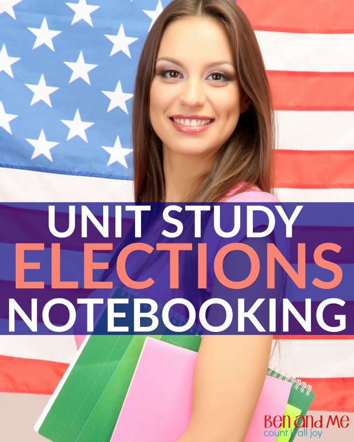 Notebooking Elections Unit Study
