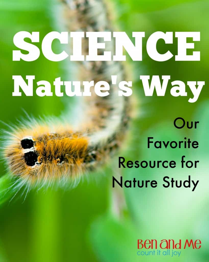 Science Nature's Way Our favorite resource for nature study