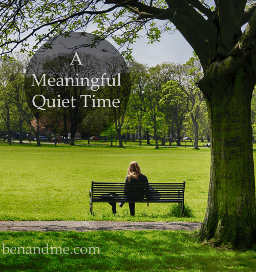 meaningful quiet time