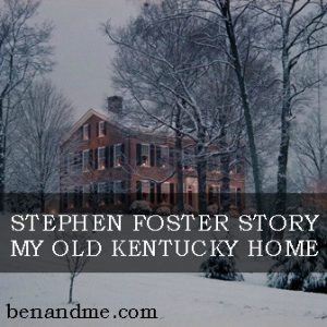 stephen foster my old kentucky home