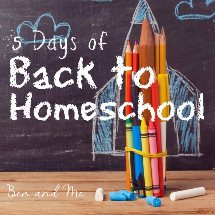 5 Days of Back to Homeschool