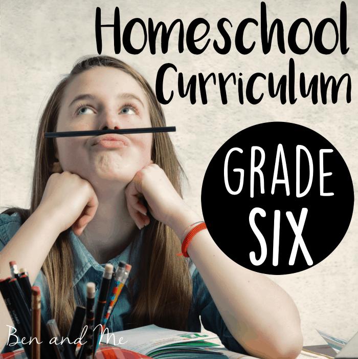 Homeschool Curriculum Choices — Grade 6