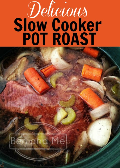 Delicious Slow Cooker Pot Roast -- with leftovers to make 2 more meals!