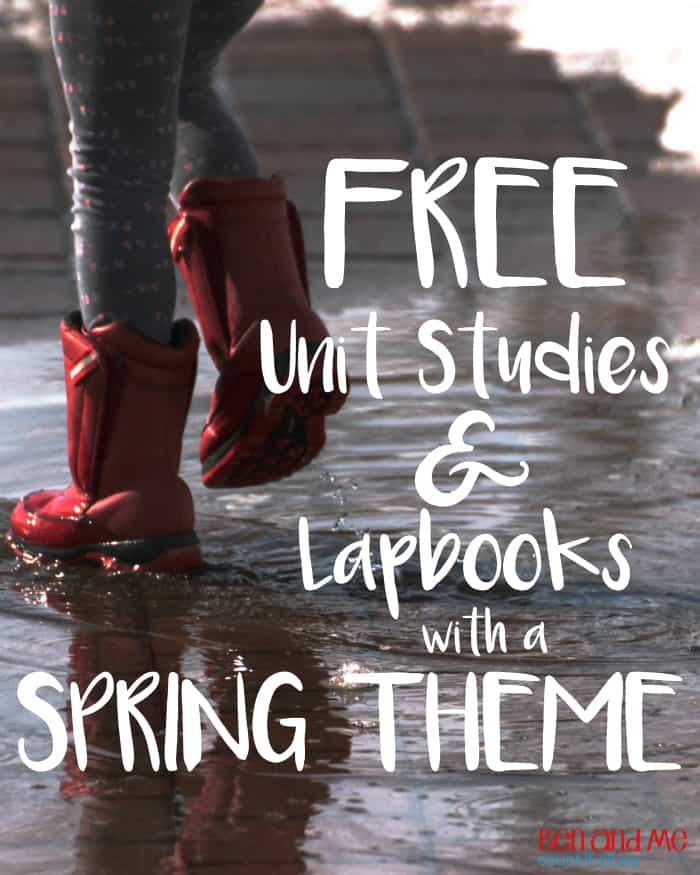 Free Unit Studies and Lapbooks with a Spring Theme