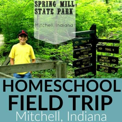 Field Trip to Spring Mill State Park in Mitchell, IN