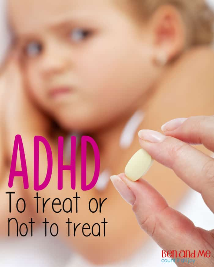 ADHD To Treat or Not to Treat