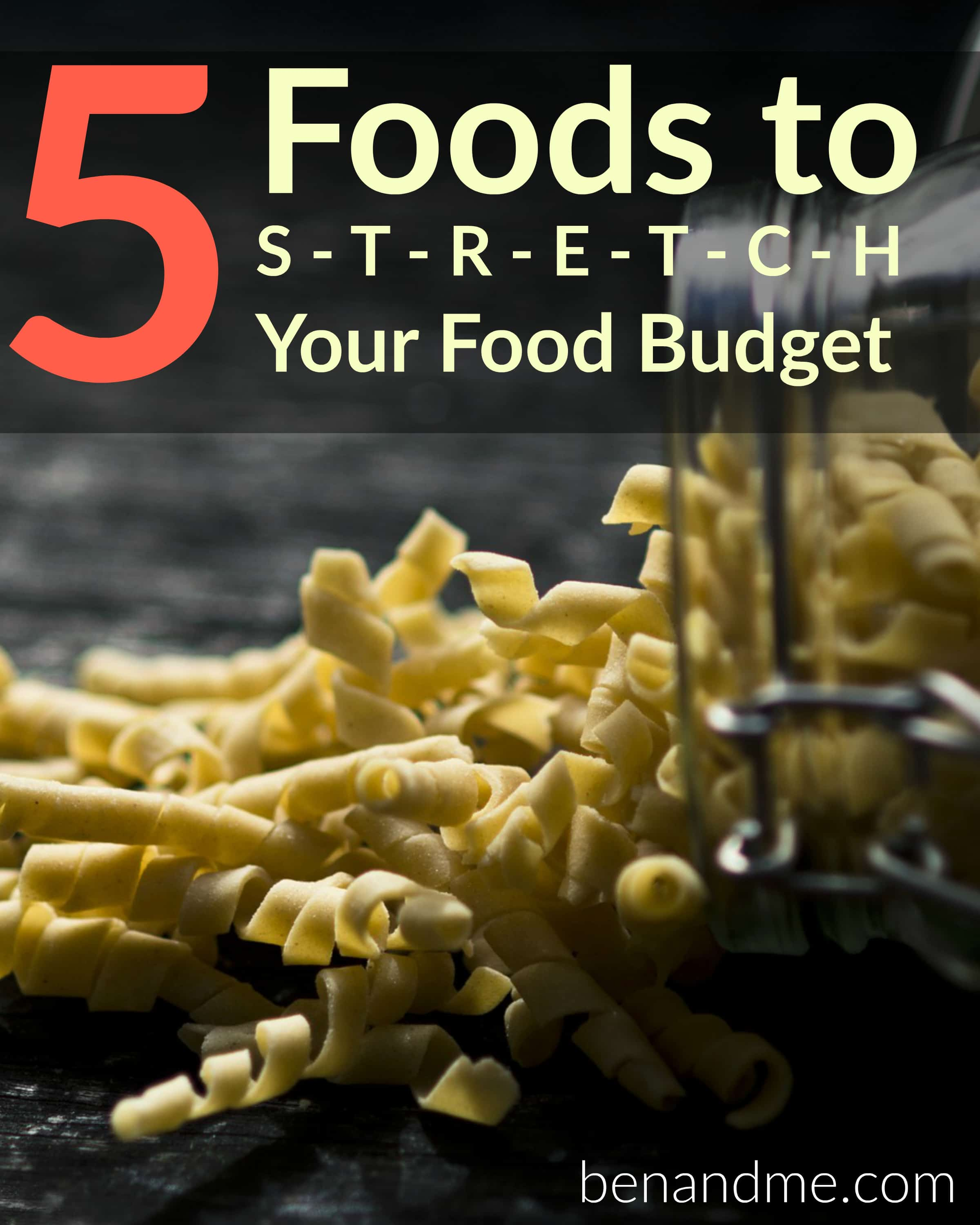 5 Food to Stretch Your Food Budget