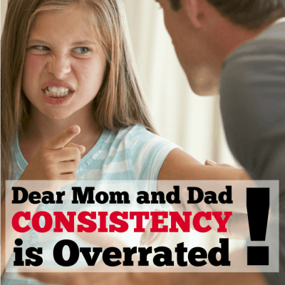 10 Days of Heart Parenting: Consistency is overrated