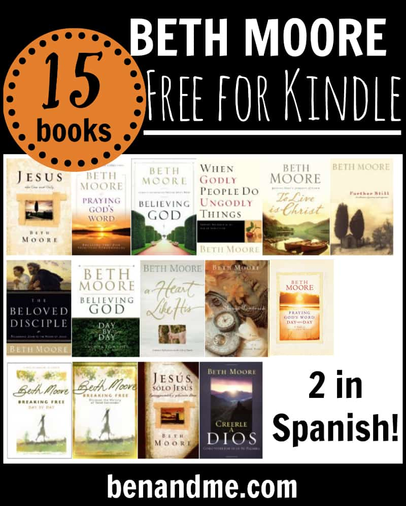 15 Free Beth Moore books for Kindle! (2 in Spanish!)