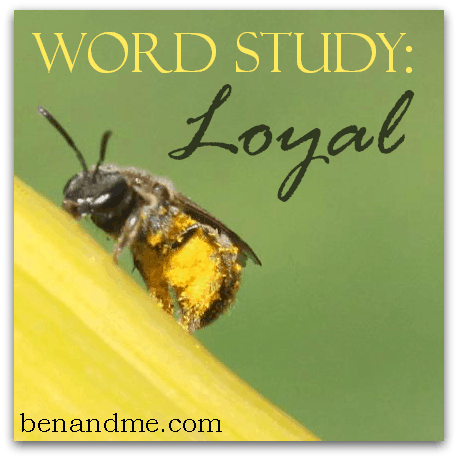 word study loyal