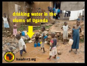 drinking water in Uganda slums