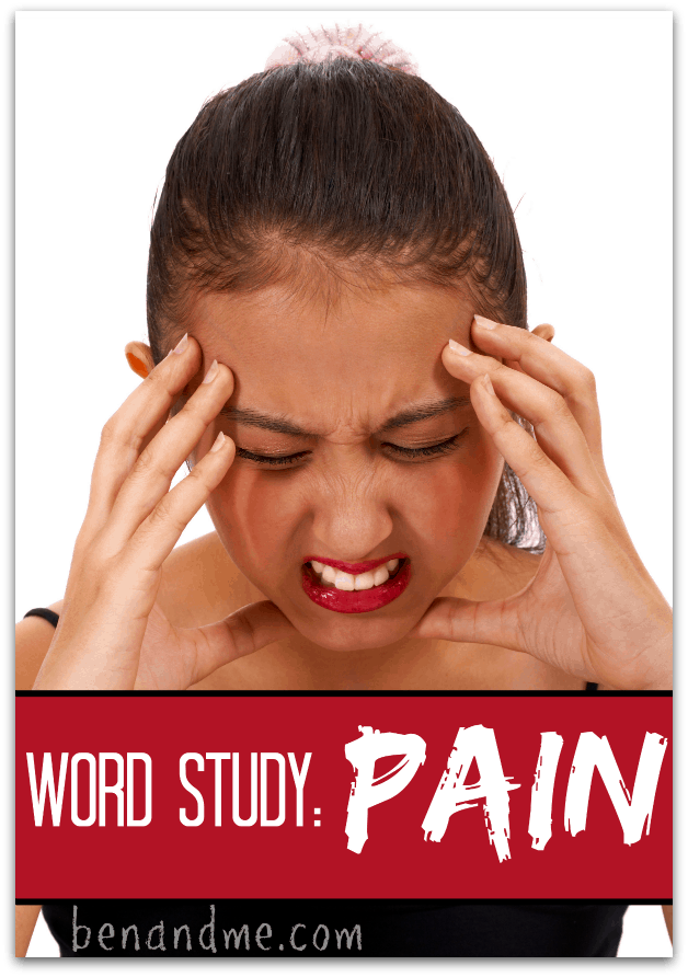 Word Study: Pain