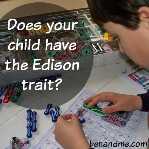 Does Your Child Have the Edison Trait?