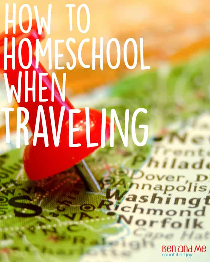 How to Homeschool When Traveling -- After about 8 years of traveling up to 12 weeks during the year, here are some tips and ideas I have discovered for how to homeschool when traveling.