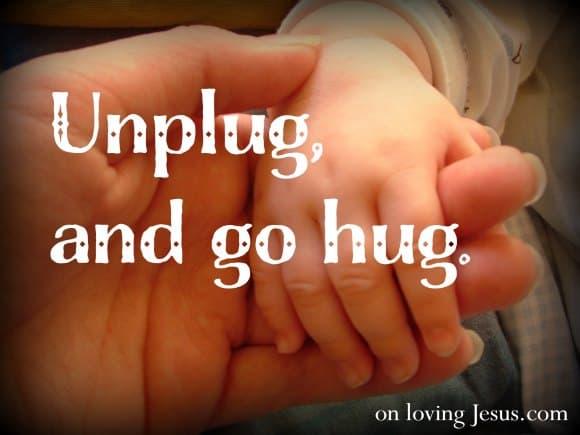 Unplug-and-hug1