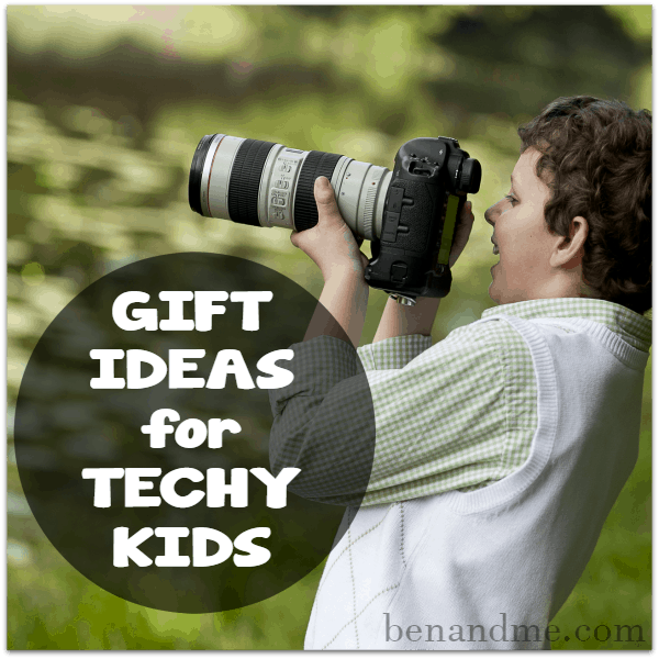 Techy House: Top 10 Gift Ideas For Techy Kids