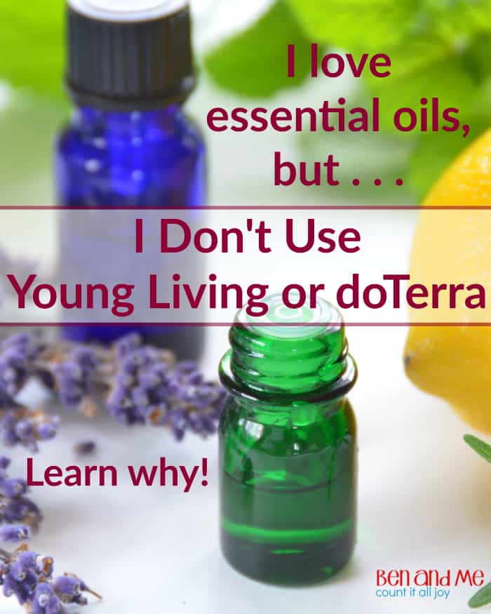 Why I don't use Young Living or doTerra Essential Oils