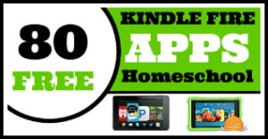 80 Free Kindle Fire Apps for Homeschool
