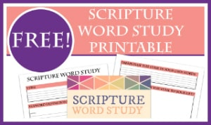 Scripture Word Study Free Printable