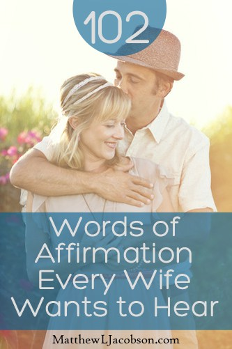 102-words-of-affirmation-every-wife-wants-to-hear