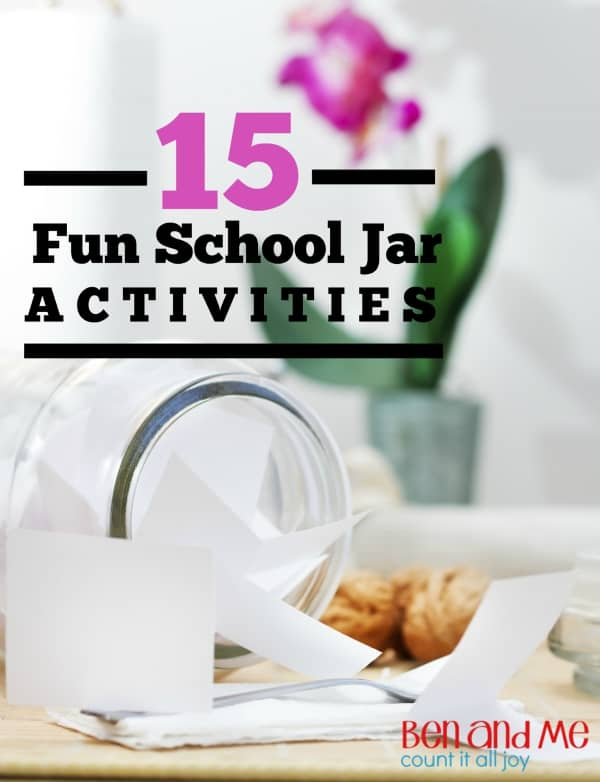 15 Fun School Jar Activities -- When using a delight-directed approach to homeschooling, there will be days or weeks when you'll ask your kids what they want to learn about next, and in return, you'll get a blank stare.   These are the times when being prepared with a simple Mason jar full of ideas will help save the homeschool day.