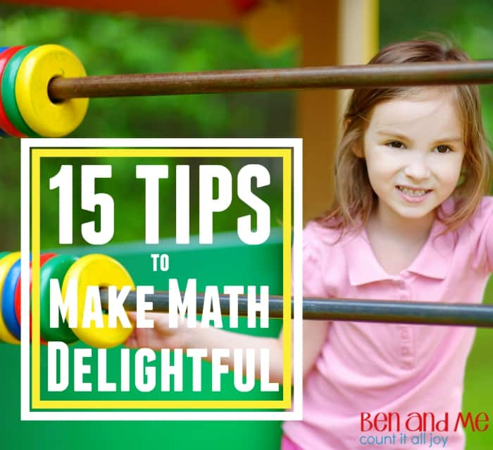 15 Tips to Make Math Delightful