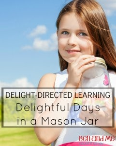Delight-directed Learning Delightful Days in a Mason Jar