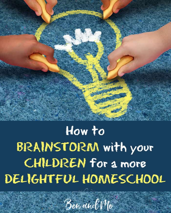 Learn how to brainstorm with your children and make learning in your homeschool much interesting and delightful in doing so.