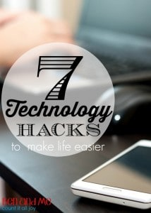 7 Technolgoy Hacks to Make Life Easier
