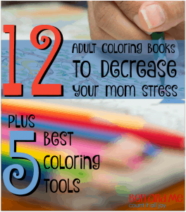 12 Adult Coloring Books to Decrease Your Mom Stress + The 5 Best Coloring Book Tools
