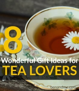 8 Wonderful Gifts for Tea Lovers