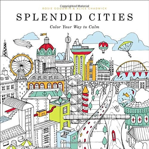 Splendid Cities Color Your Way to Calm Adult Coloring Book