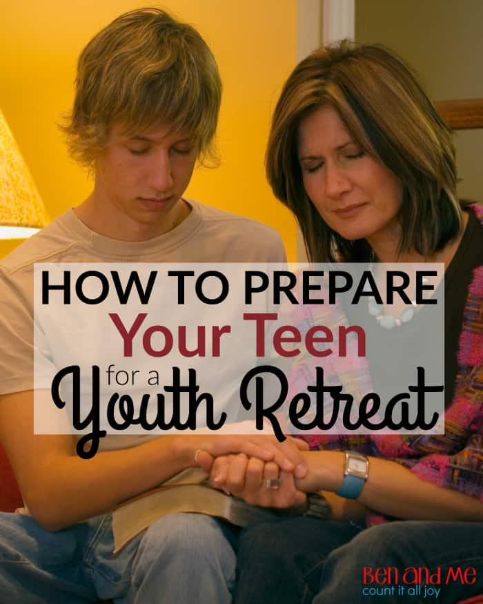 How to Prepare Your Teen for a Youth Retreat