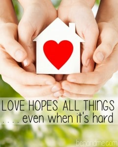 Love Hopes All Things . . . even when it's hard (and a $500 cash giveaway)
