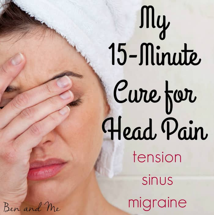 My 15-Minute Cure for Head Pain