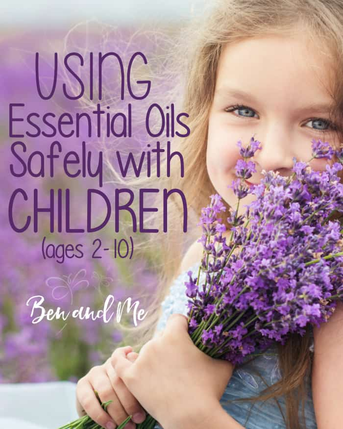 Using Essential Oils Safely with Children