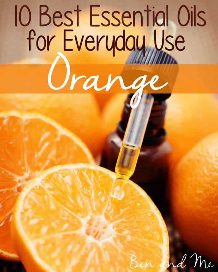Best Essential Oils for Everyday Use -- Orange Essential Oil
