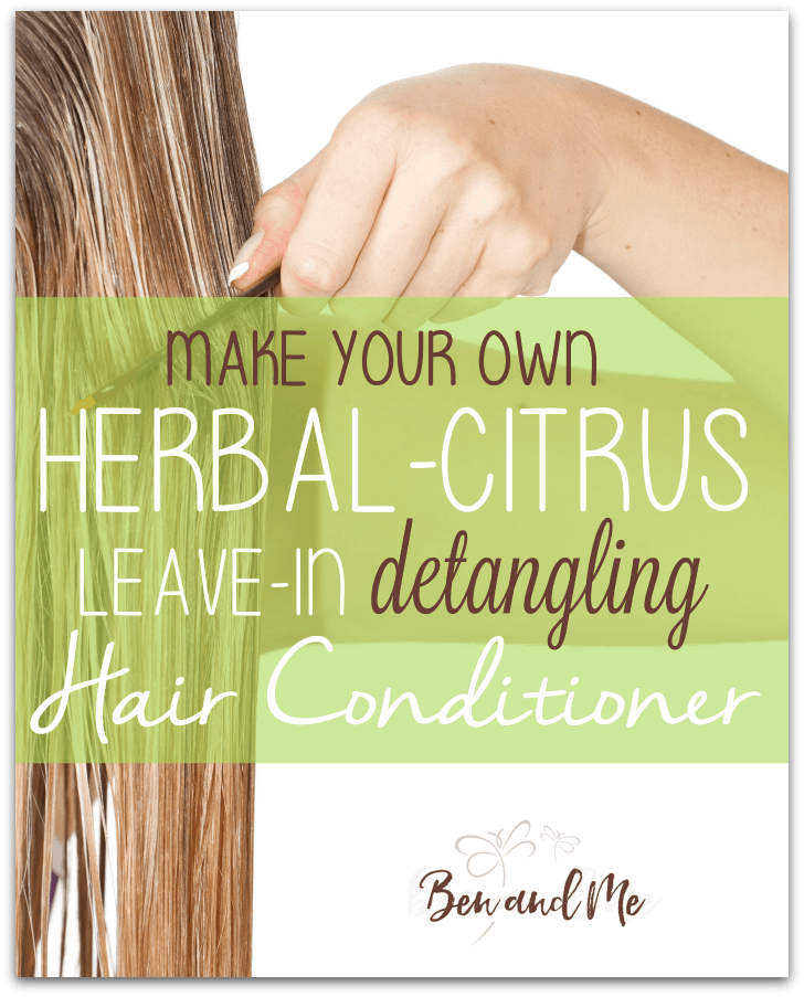 Make Your Own Herbal-Citrus Leave-in Detangling Hair Conditioner