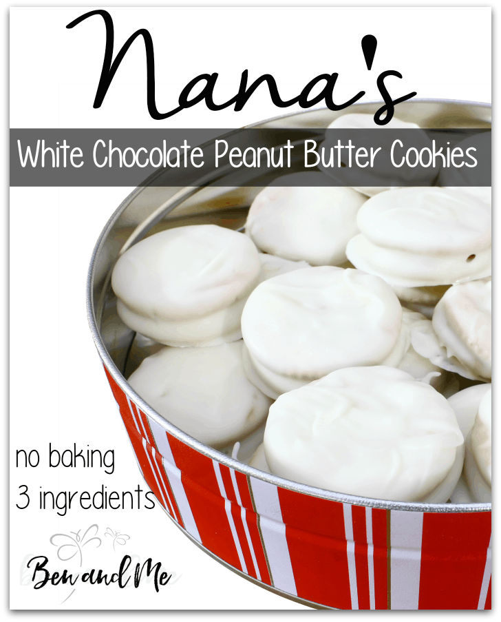 Nana's no baking, 3 ingredients White Chocolate Peanut Butter Cookies
