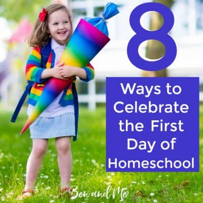 8 Ways to Celebrate the First Day of Homeschool (and a $500 homeschool giveaway!)
