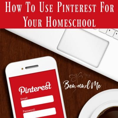 How to Use Pinterest for Your Homeschool