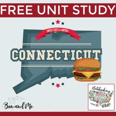 Notebooking Across the USA: Connecticut Unit Study