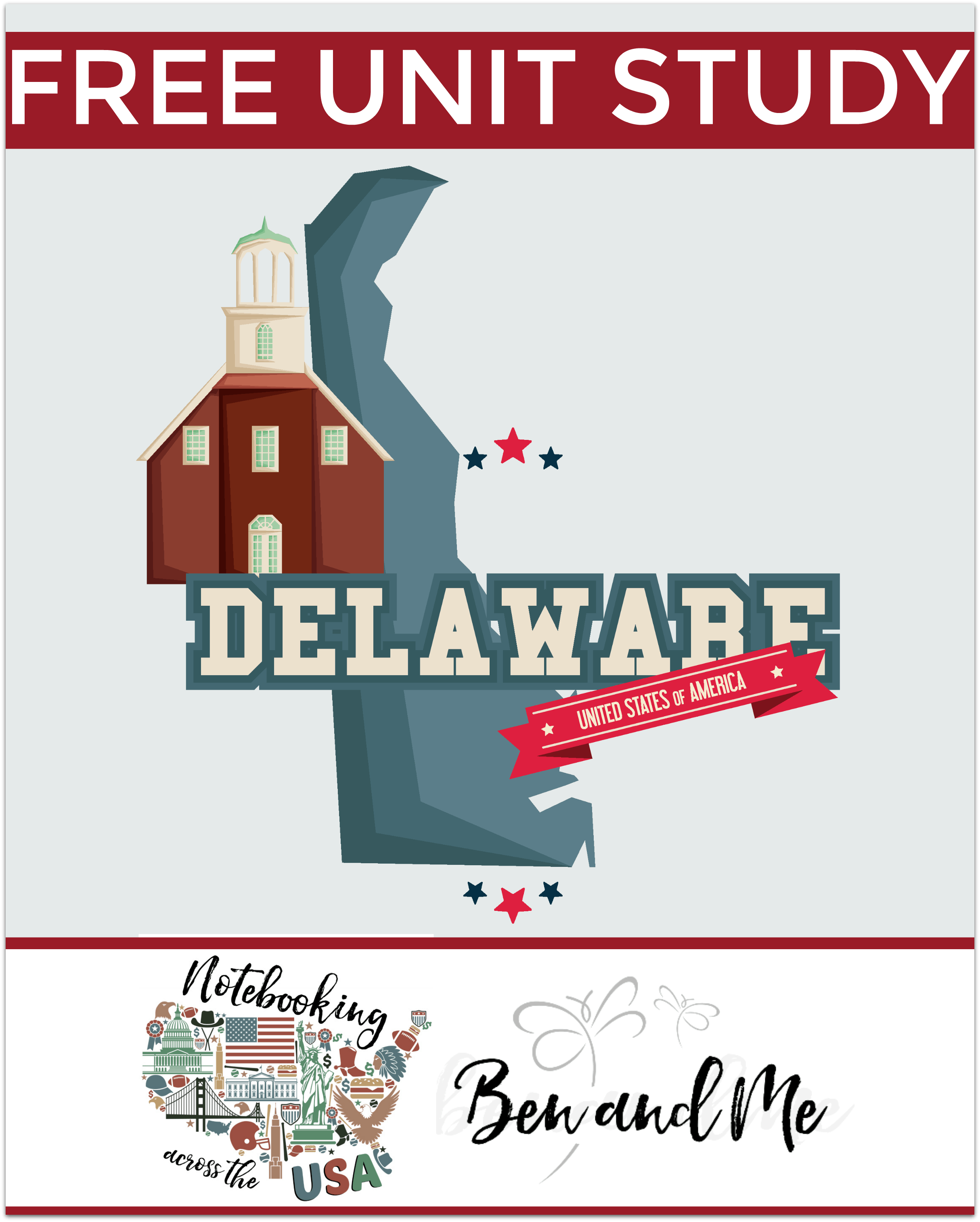 Notebooking Across the USA - Delaware, a free unit study for homeschool families with students grades 3-8.