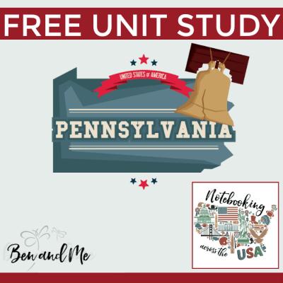 Notebooking Across the USA: Pennsylvania Unit Study