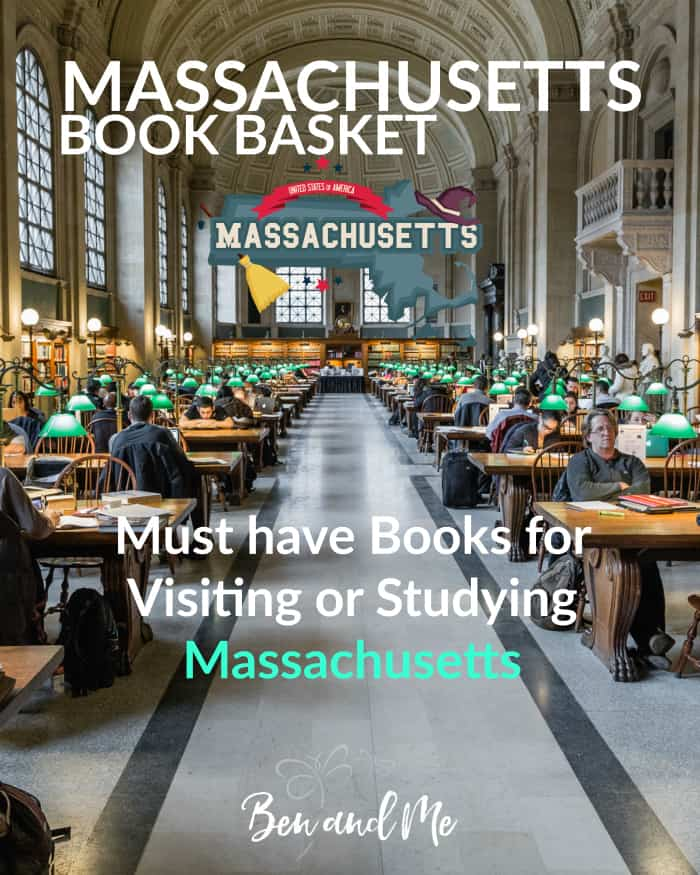 Massachusetts Book Basket -- must-have books for visiting or studying Massachusetts #homeschool