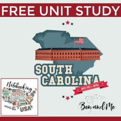 Notebooking Across the USA: South Carolina Unit Study