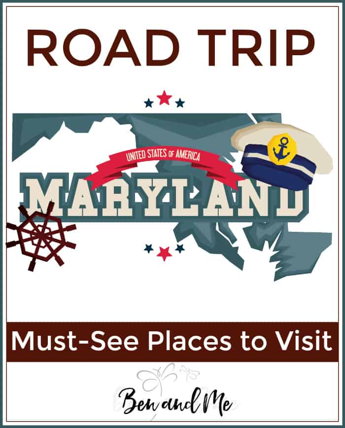 Road Trip Maryland -- must see places to visit!